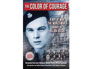 The Color of Courage Kulski, Julian/ Schudrich, Michael (Introduction by)/ Walesa, Lech (Foreward By)