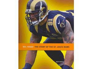 The Story of the St. Louis Rams NFL Today Frisch, Nate