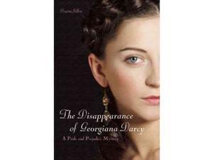 The Disappearance of Georgianna Darcy Pride and Prejudice Mystery Jeffers, Regina