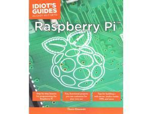 Idiot's Guides Raspberry Pi Idiot's Guides Klosowski, Thorin