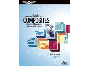 A Comprehensive Guide to Composites 2 Fochtman, Kevin
