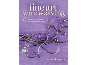 Fine Art Wire Weaving Thompson, Sarah