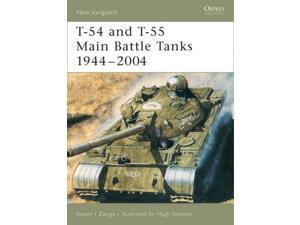 T-54 and T-55 Main Battle Tanks 1944-2004 New Vanguard, 102 Zaloga, Steven J./ Johnson, Hugh (Illustrator)
