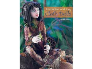 Introduction to Making Cloth Dolls Horrox, Jan
