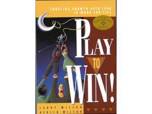 Play To Win Revised Wilson, Larry/ Wilson, Hersch
