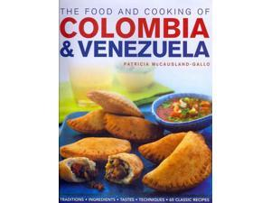 The Food and Cooking of Colombia & Venezuela McCausland-Gallo, Patricia