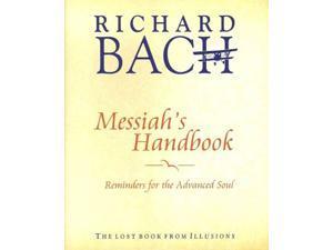 Messiah's Handbook Reprint Bach, Richard