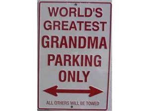 P - 017 Worlds Greatest Grandma Parking Sign - SP80001