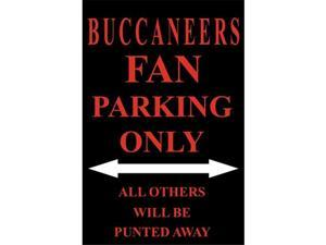 P - 2014 Buccaneers Fan Parking Only Parking Sign