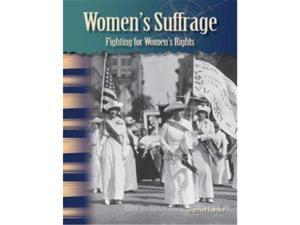 Shell Education 20172 Womens Suffrage - Fighting For Womens Rights, Library Bound