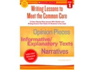 Scholastic Writing Lessons To Meet The Common Core - Grade 1