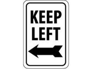 Olympia Sports SA219P 12 in. x 18 in. Sign - Keep Left - Reflective