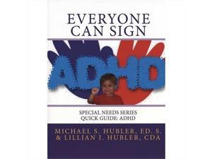 Harris Communications B1282 Everyone Can Sign Special Needs Series - ADHD