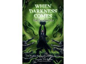 When Darkness Comes: The Nameless Mist
