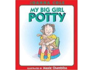 My Big Girl Potty Potty Training Book