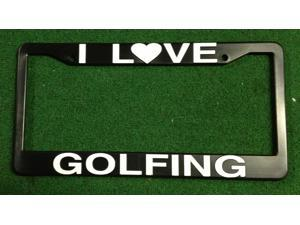 "Golf License Plate Frame ""I Love Golfing"""