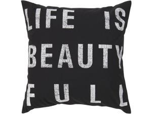"""18"""" Black """"Life Is Beauty Full"""" Decorative Throw Pillow"""