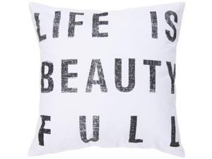 "18"" White ""Life Is Beauty Full"" Decorative Down Throw Pillow"