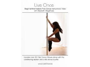 Live Once Pole Dance Instructional DVD Beginner Intermediate Elisabeth Magalhaes