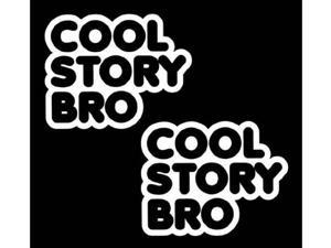 (Pack of 2) iJDMTOY JDM Funny Cool Story Bro Die-Cut Decal Vinyl Stickers