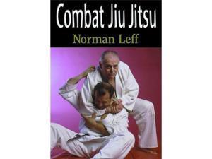 Combat Jiu Jitsu Book Norman Leff Grappling mma bjj atemi waza 0865681902