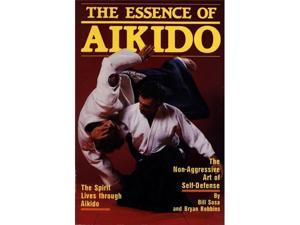 Essence Of Aikido Book Bill Sosa & Bryan Robbins