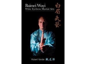 Baimei Wuyi Book Robert Yandle chinese wushu kung fu martial arts