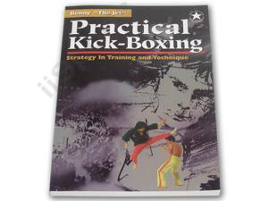 Practical Kick-Boxing Strategy Benny the Jet Urquidez martial arts