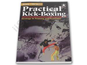 Practical Kick-Boxing Strategy Benny the Jet Urquidez martial arts