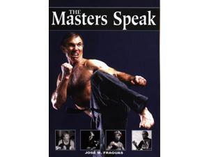 The Martial Arts Masters Speak Book Jose Fraguas taekwondo karate kung fu