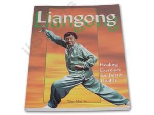 Liangong Healing Exercises for Better Health book Wen-Mei Yu tai chi