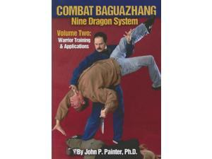Combat Nine Dragon Bazuazhang #2 Book warrior training applications John Painter