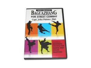 Nine Dragon Baguazhang Street Combat #6 Defensive Tactics for Knives and Edged Weapons DVD John Painter BAG06-D