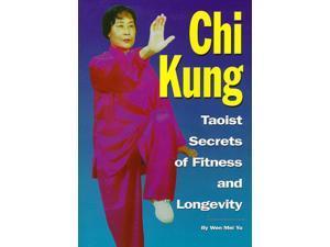 Chi Kung Taoist Secrets Fitness Life Longevity book Wen Mei Yu Wild Goose form