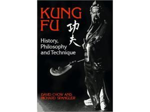 Kung Fu martial arts History Philosophy Techniques Fighting BOOK David Chow NEW