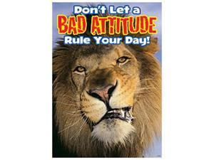 POSTER DONT LET A BAD ATTITUDE RULE