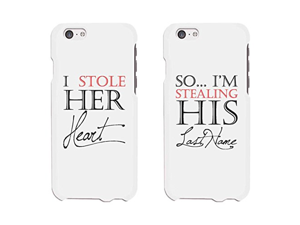 Stealing My Loved Ones Heart Couples Matching Cell Phone Cases for iphone 4, iphone 5, iphone 5C, iphone 6, iphone 6 plus, Galaxy S3, Galaxy S4, Galaxy S5, HTC One M8, LG G3
