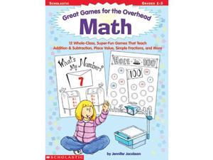 Scholastic Teaching Great Math Games for the Overhead