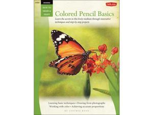Walter Foster Creative Books-Drawing: Colored Pencil Basics