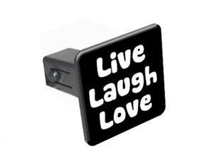 """Live Laugh Love - 1.25"""" Tow Trailer Hitch Cover Plug Insert"""
