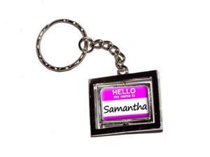 Hello My Name Is Samantha Keychain Key Chain Ring
