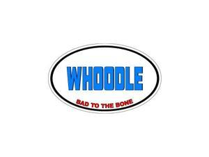 "WHOODLE Bad to the Bone - Dog Breed Sticker - 5.5"" (width) X 3.5"" (height)"