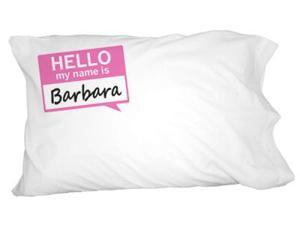 Barbara Hello My Name Is Novelty Bedding Pillowcase Pillow Case