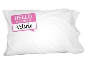 Valerie Hello My Name Is Novelty Bedding Pillowcase Pillow Case
