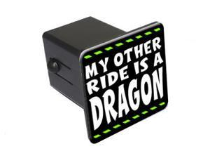 "My Other Ride Is A Dragon - 2"" Tow Trailer Hitch Cover Plug Insert"