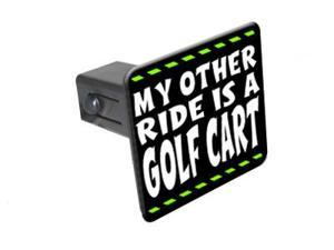 "My Other Ride Is A Golf Cart - 1 1/4 inch (1.25"") Tow Trailer Hitch Cover Plug Insert"