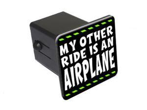"""My Other Ride Is An Airplane - Pilot - 2"""" Tow Trailer Hitch Cover Plug Insert"""