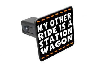 "My Other Ride Is A Station Wagon - 1 1/4 inch (1.25"") Tow Trailer Hitch Cover Plug Insert"