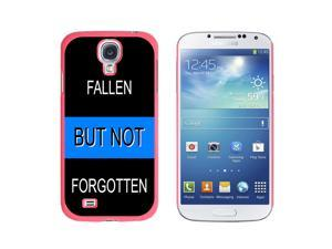 Thin Blue Line Fallen But Not Forgotten - Police Policemen - Snap On Hard Protective Case for Samsung Galaxy S4 - Pink