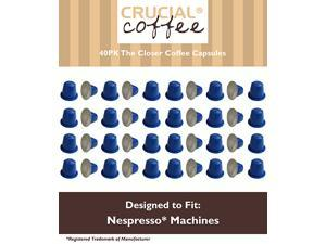 40 High Performance Replacement Coffee Capsules for Use in Most Nespresso Machines, The Closer is Designed & Engineered by Crucial Coffee